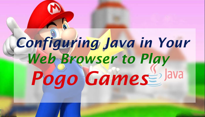 Configure Java in Web Browser to Play Pogo Games, How to fix Java error - Call Now 1-888-840-1555